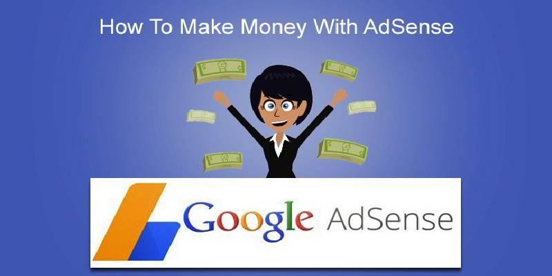 Make Money With Google Adsense.