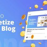 How To Monitize Your Blog?