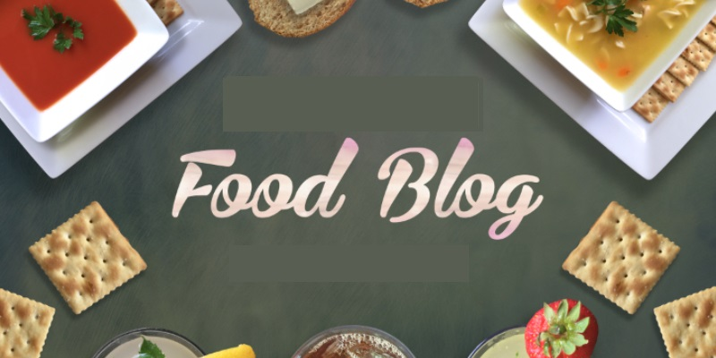 A Text Food Blog That Have Been Written In A Food Background.